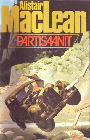 Partisaanit  by  Alistair MacLean