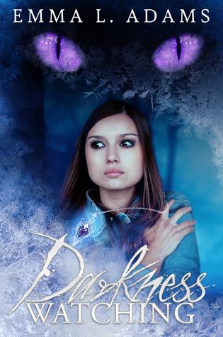 Darkness Watching (Darkworld, #1)  by  Emma L. Adams