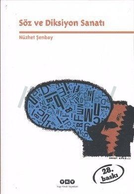Söz ve Diksiyon Sanatı Nüzhet Şenbay