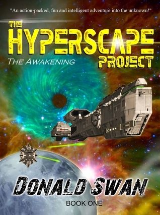The Hyperscape Project -Book One  by  Donald Swan