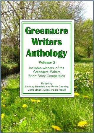 Greenacre Writers Anthology: Volume 2  by  Rosie Canning