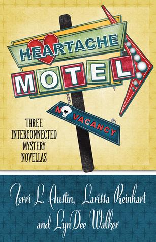 Heartache Motel Terri L. Austin