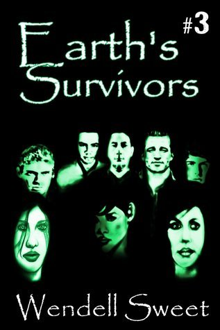 Earths Survivors: Home in the Valley  by  Wendell G. Sweet