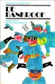 De bankroof (Dortmunder, #2)  by  Donald E. Westlake