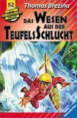 Das Wesen aus der Teufelsschlucht (Die Knickerbocker-Bande, #52) Thomas Brezina