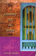 A Journey Out of India  by  Anna K. Chacko