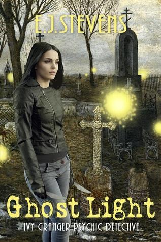 Ghost Light (Ivy Granger #2) E.J. Stevens