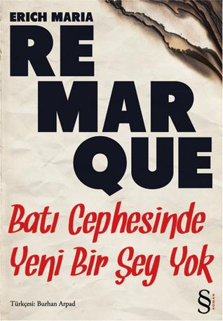 Batı Cephesinde Yeni Bir Şey Yok  by  Erich Maria Remarque