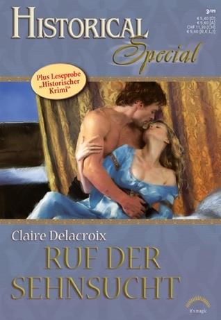 Ruf der Sehnsucht (Rose Trilogy #2) Claire Delacroix