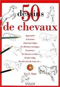 50 Dessins De Chevaux Lee J. Ames