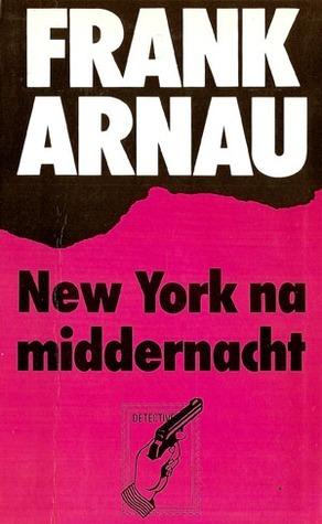 New York na middernacht Frank Arnau