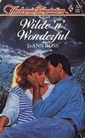 Wilde N Wonderful (Temptation, No 209)  by  JoAnn Ross