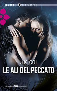 Le ali del peccato  by  J.K. Coi
