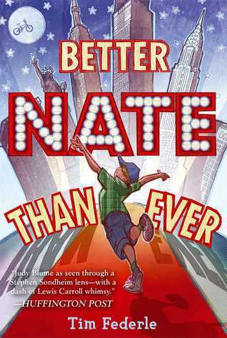 Better Nate Than Ever Tim Federle