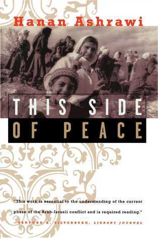 This Side of Peace: A Personal Account Hanan Ashrawi