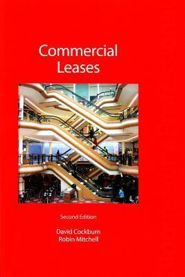 Commercial Leases: A Guide to Scottish Law David W. Cockburn