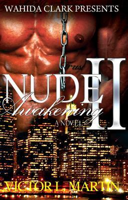 Nude Awakening II: Still Nude Victor L. Martin