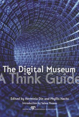 The Digital Museum: A Think Guide Herminia Din
