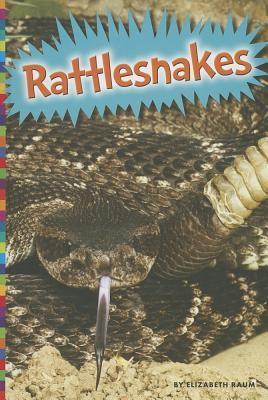 Rattlesnakes Elizabeth Raum
