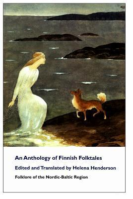 An Anthology of Finnish Folktales  by  Helena Henderson