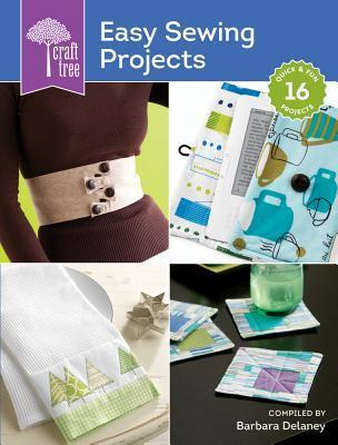 Craft Tree Easy Sewing Projects Barbara Delaney