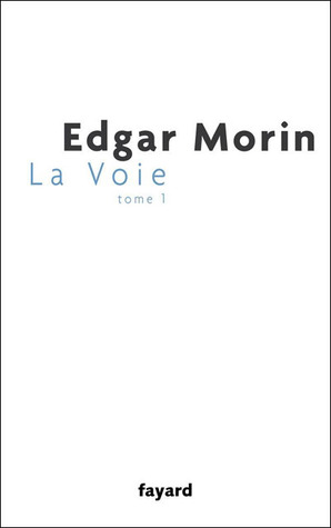 La Voie  by  Edgar Morin