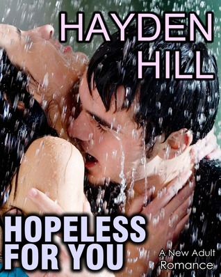 Hopeless For You Hayden Hill