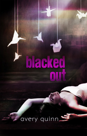 Blacked Out (Book #1)  by  Avery Quinn