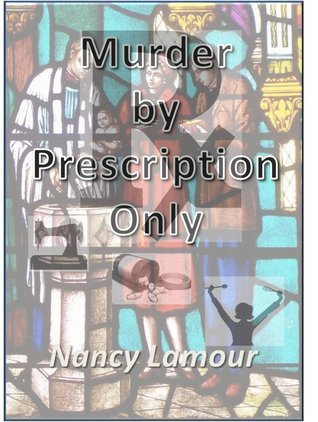 Murder By Prescription Only (Marian Bradbury #2) Nancy Lamour