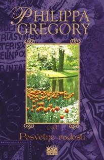 Posvetne radosti Philippa Gregory