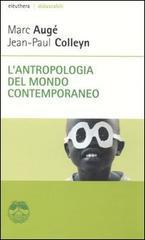 Lantropologia Del Mondo Contemporaneo  by  Marc Augé