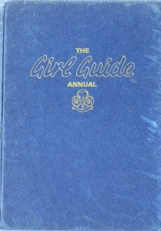 The Girl Guide Annual (1968)  by  Cris Johnson