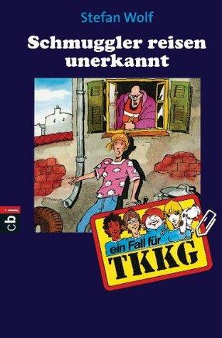 TKKG - Schmuggler reisen erbekannt: Band 71 Stefan Wolf