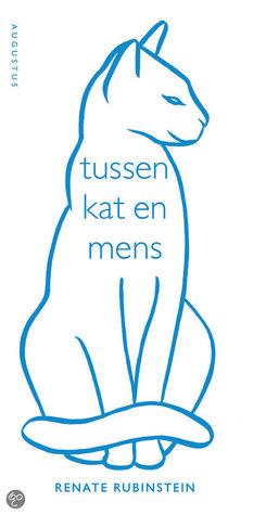 tussen kat en mens  by  Renate Rubinstein
