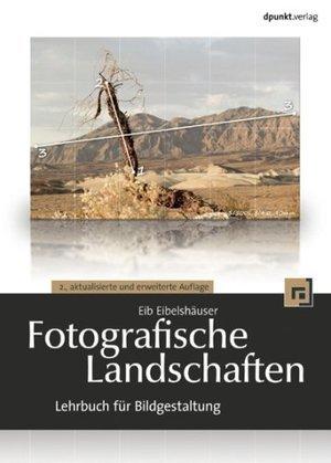 Fotografische Landschaften  by  Eib Eibelshäuser