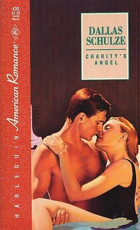 Charitys Angel (Harlequin American Romance, #430) Dallas Schulze