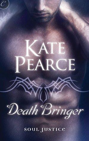 Death Bringer (Soul Justice, #2) Kate Pearce