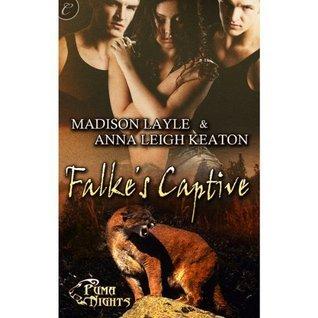 Falkes Captive (Puma Nights #2)  by  Madison Layle