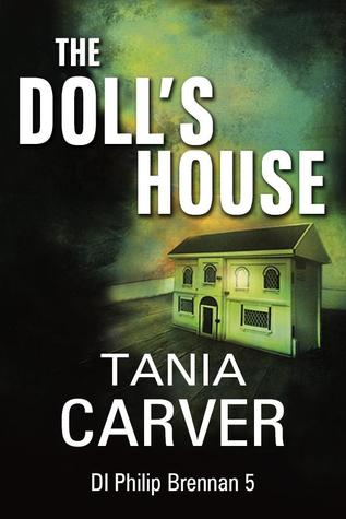The Dolls House (Brennan & Esposito, #5) Tania Carver