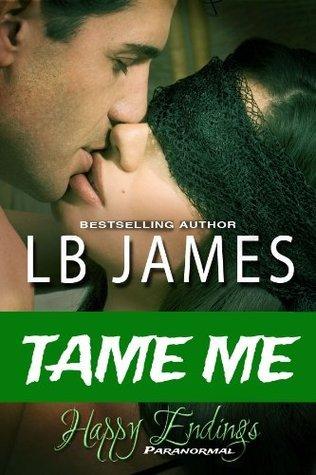 Tame Me L.B. James