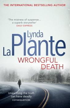 Wrongful Death (Anna Travis, #9) Lynda La Plante
