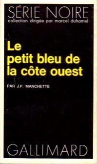 Petit bleu de la côte Ouest: Jean-Patrick Manchette