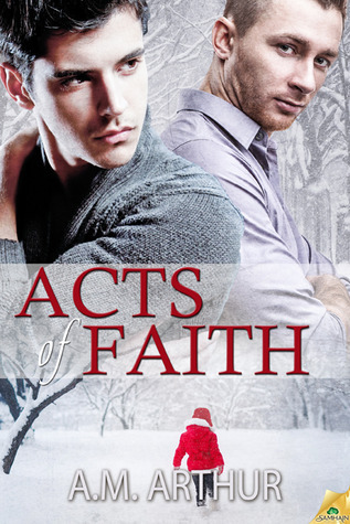 Acts of Faith A.M. Arthur