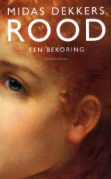 Rood: een bekoring  by  Midas Dekkers