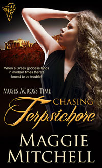 Chasing Terpsichore (Muses Across Time #1) Maggie Mitchell