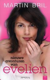Nieuwe avonturen van Evelien Martin Bril