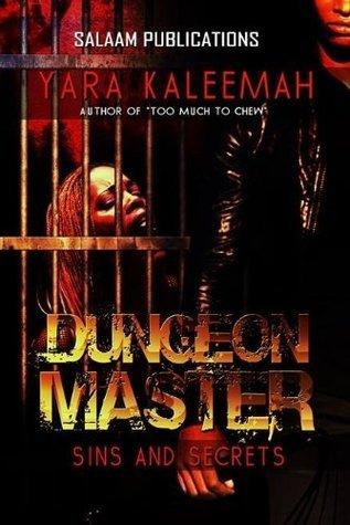 Dungeon Master: Sins and Secrets Yara Kaleemah