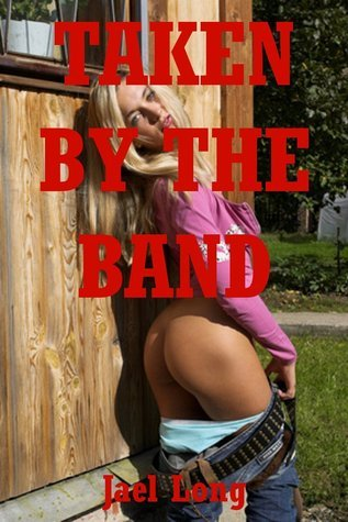 Taken the Band: The Virgins Double Penetration by Jael Long