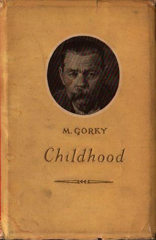 Childhood  by  Maxim Gorky