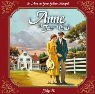 Anne in Four Winds 20: Ein neuer Anfang L.M. Montgomery